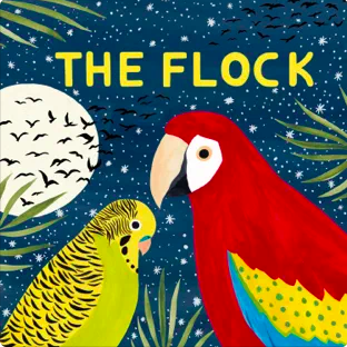 The Flock – Podcast – An environmental fable told from the point of view of the birds
